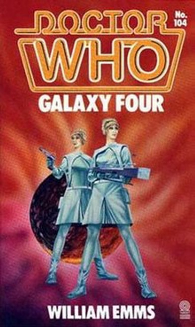 Doctor Who Classic Series Novelization - GALAXY FOUR - Original TARGET Paperback Book