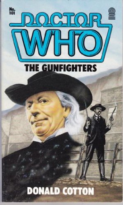 Doctor Who Classic Series Novelization - THE GUNFIGHTERS - Original TARGET Paperback Book