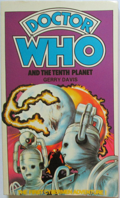 Doctor Who Classic Series Novelization - THE TENTH PLANET - Original TARGET Paperback Book