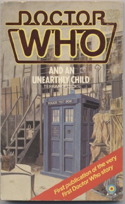 Doctor Who Classic Series Novelization - AN UNEARTHLY CHILD - Original TARGET Paperback Book