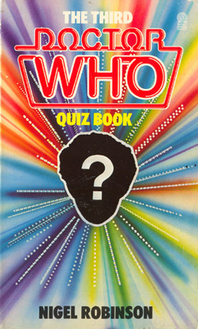 3rd Doctor Who Quiz Book - Original 1980's TARGET Paperback Book by Nigel Robinson
