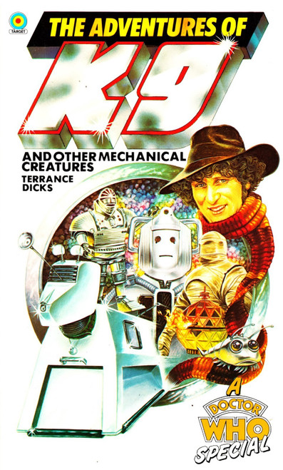 Doctor Who: ADVENTURES OF K9 & OTHER MECHANICAL CREATURES - Original TARGET Paperback Book