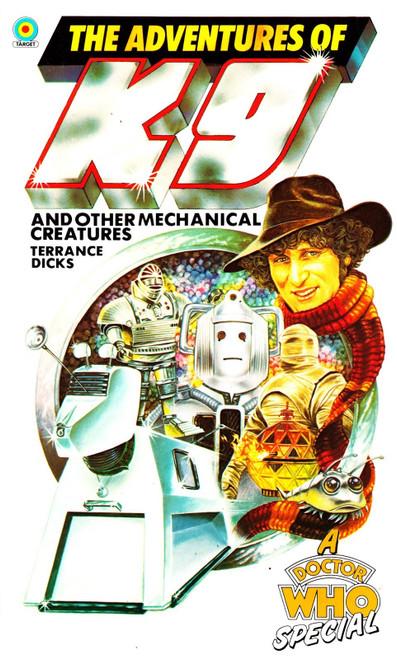 Doctor Who: ADVENTURES OF K9 & OTHER MECHANICAL CREATURES - Original TARGET Paperback Book