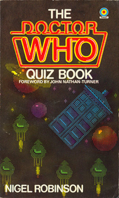Doctor Who Quiz Book - Original 1980's TARGET Paperback Book by Nigel Robinson