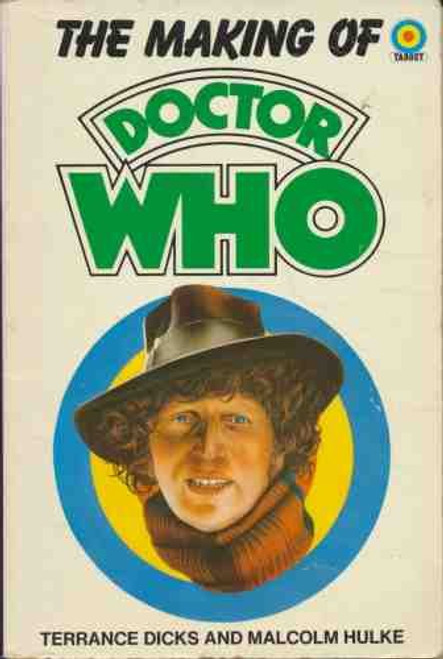 Doctor Who: THE MAKING OF DOCTOR WHO - Original TARGET Paperback Book
