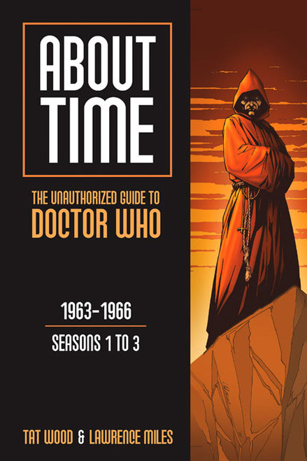 About Time #1: The Unauthorized Guide to Doctor Who - (Seasons 1 to 3) Paperback Book