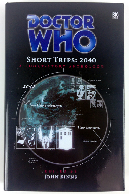 Big Finish Short Trips #10: 2040 Hardcover Book