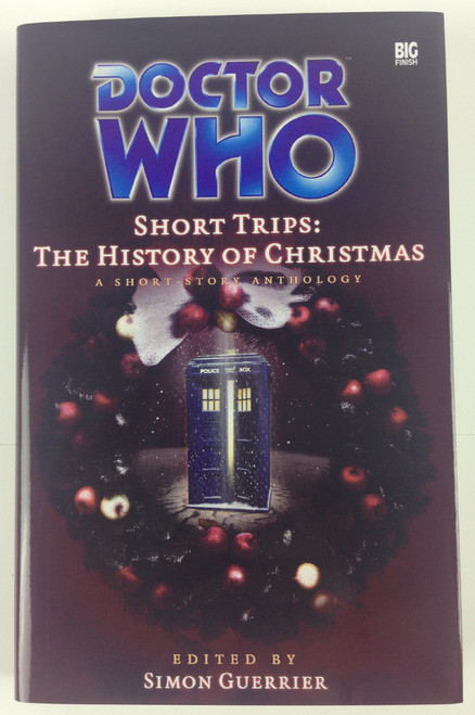 Big Finish Short Trips #15: THE HISTORY OF CHRISTMAS Hardcover Book
