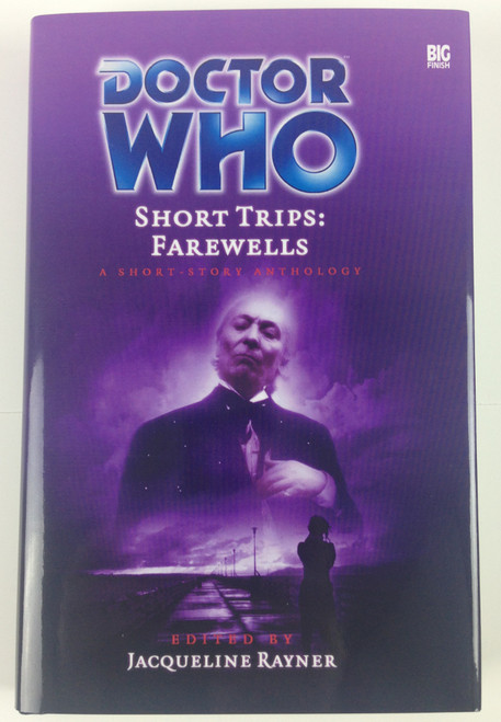 Big Finish Short Trips #16: FAREWELLS Hardcover Book