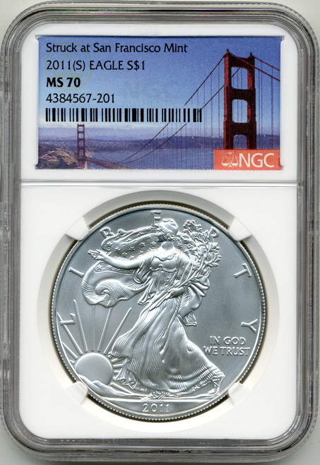 2011 (S) Silver Eagle NGC MS70 - Struck at San Francisco