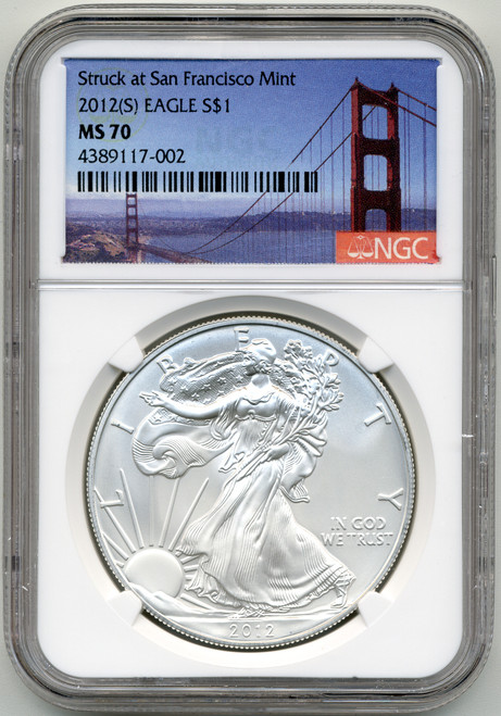 2012 (S) Silver Eagle NGC MS70 - Struck at San Francisco