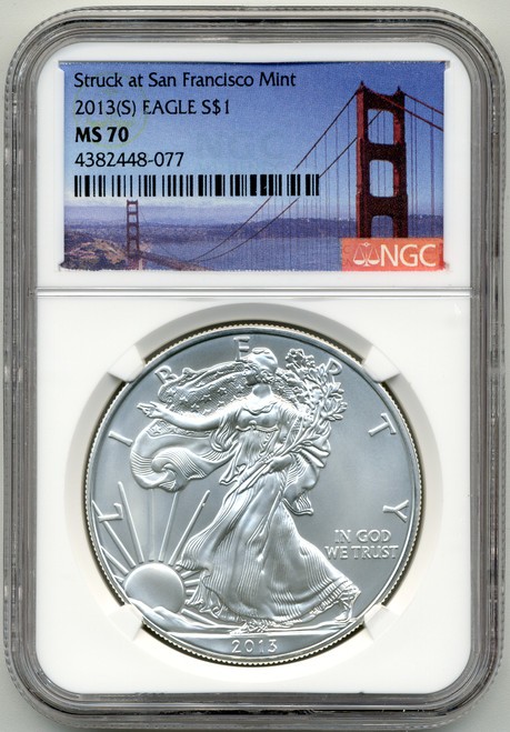 2013 (S) Silver Eagle NGC MS70 - Struck at San Francisco
