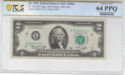 1976 $2 Federal Reserve Note Dallas PCGS Choice UNC 64 PPQ