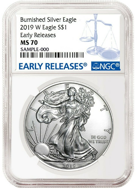 2019-W Burnished Silver Eagle NGC MS70 Early Releases