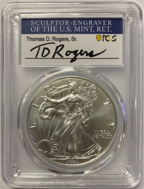 2021 Silver Eagle PCGS MS70 First Day of Issue T.D. Rogers Signed