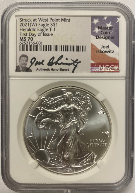 2021 (W) Silver Eagle NGC MS70 First Day of Issue - Joel Iskowitz Signed