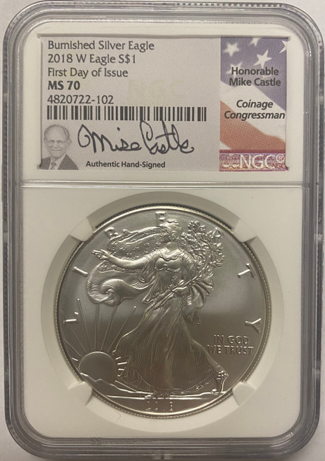 2018-W Burnished Silver Eagle NGC MS70 First Day of Issue Mike Castle Signed obverse