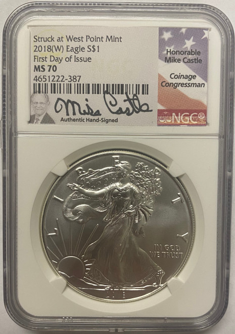 2018 (W) Silver Eagle NGC MS70 First Day of Issue Mike Castle Signed obverse