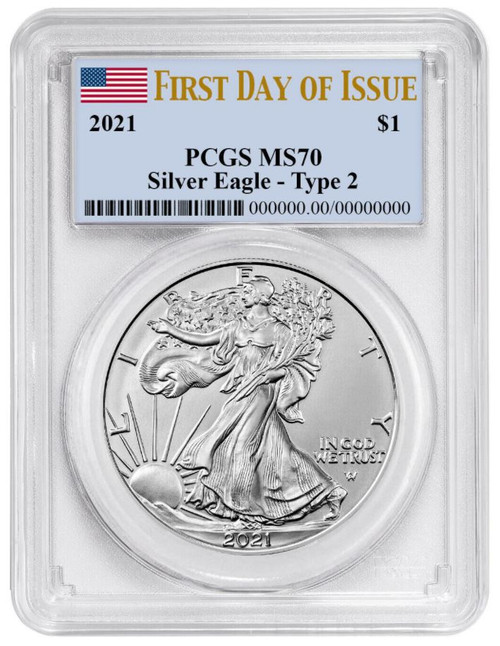 2021 Silver Eagle PCGS MS70 First Day of Issue - Type 2