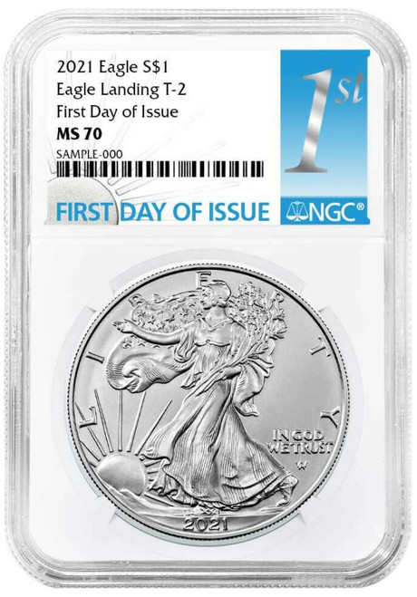 2021 Silver Eagle NGC MS70 First Day of Issue - Type 2