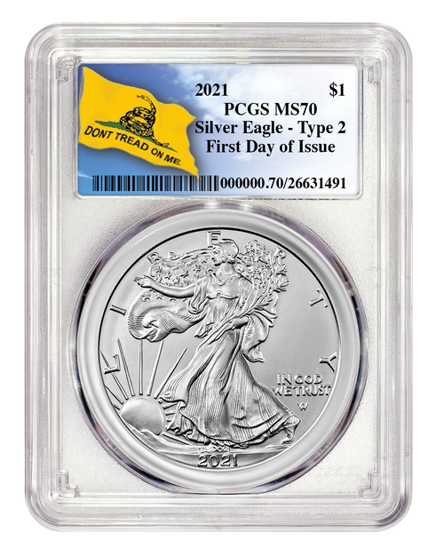 2021 Silver Eagle Type 2 PCGS MS70 First Day of Issue - Don't Tread on Me obverse
