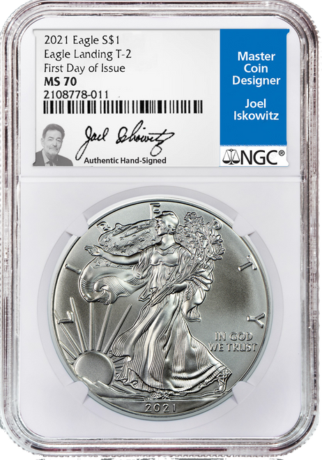2021 Silver Eagle NGC MS70 First Day of Issue Type 2 Joel Iskowitz Signed obverse