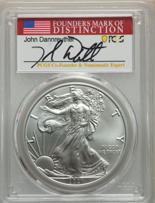 2021 Type 1 Silver Eagle PCGS MS70 First Strike Dannreuther Signed (PCGS Co-Founder) obv