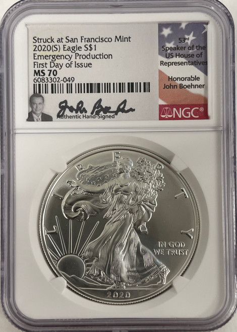 2020 (S) Silver Eagle NGC MS70 First Day of Issue - Boehner Signed