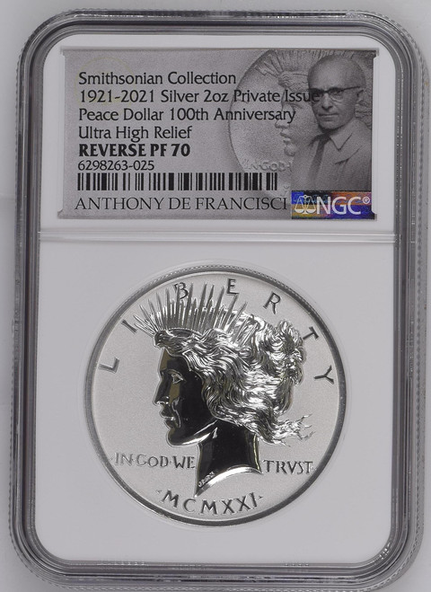 2021 Smithsonian Peace Dollar Ultra High Relief 2 oz Silver Reverse Proof Medal NGC PF70 De Francisci Label