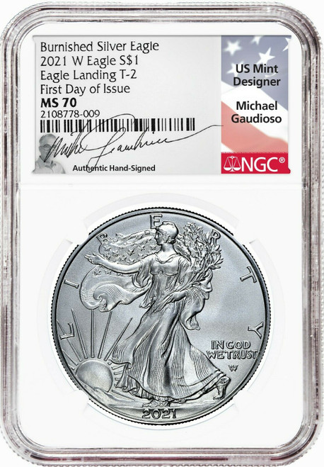 2021-W T2 Burnished Silver Eagle NGC MS70 First Day of Issue Michael Gaudioso