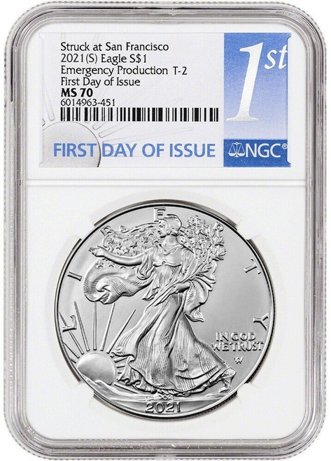 2021 (S) Type 2 Silver Eagle NGC MS70 First Day of Issue Emergency Production