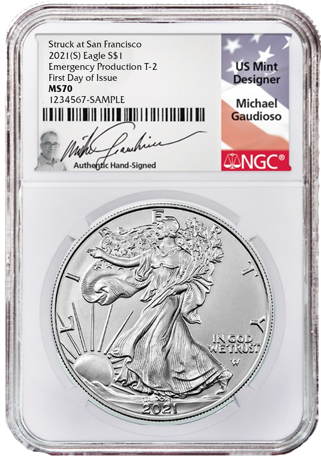 2021 (S) Type 2 Silver Eagle NGC MS70 First Day of Issue Emergency Production Gaudioso Signed