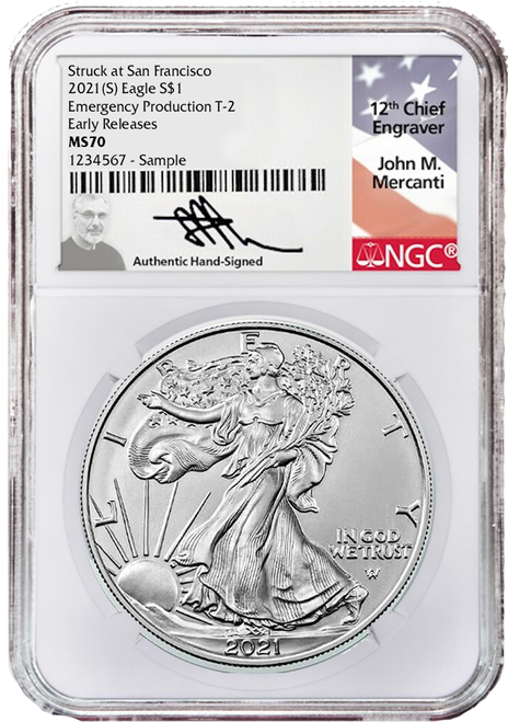 2021 (S) Type 2 Silver Eagle NGC MS70 Early Releases Emergency Production Mercanti Signed