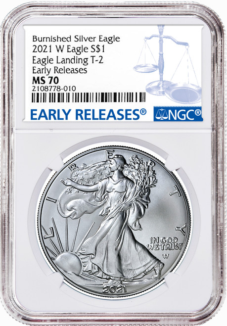2021-W T2 Burnished Silver Eagle NGC MS70 Early Releases