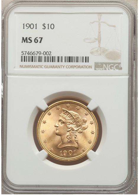 1901 $10 Gold Liberty NGC MS67 - None Graded Numerically Higher