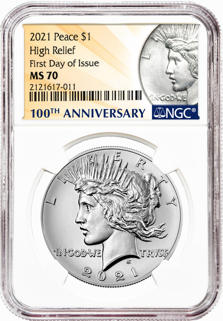2021 Peace Dollar NGC MS70 High Relief First Day of Issue
