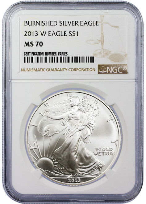 2013-W Burnished Silver Eagle NGC MS70