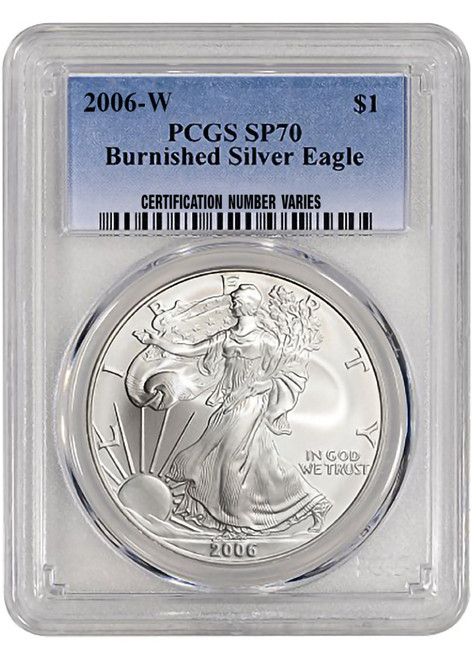 2006-W Burnished Silver Eagle PCGS SP70  obverse