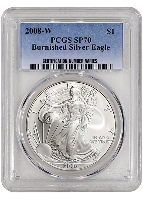 2008-W Burnished Silver Eagle PCGS SP70