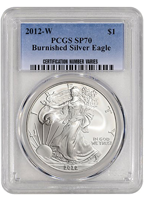 2012-W Burnished Silver Eagle PCGS SP70