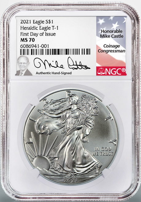 2021 Silver Eagle Type 1 NGC MS70 First Day of Issue - Mike Castle Hand Signed