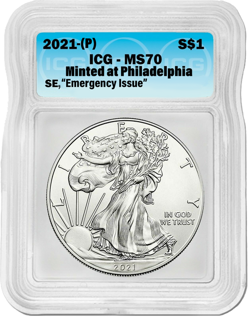2021 (P) Silver Eagle ICG MS70 - Emergency Production