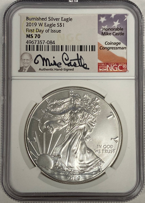2019-W Burnished Silver Eagle NGC MS70 First Day of Issue Mike Castle Signed