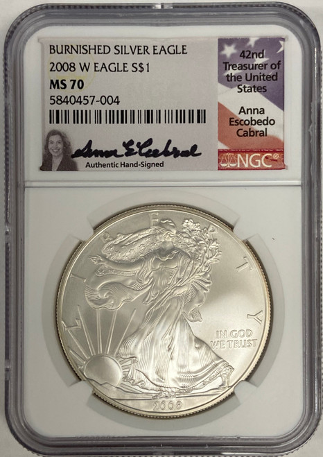2008-W Burnished Silver Eagle NGC MS70 Anna Cabral Signed