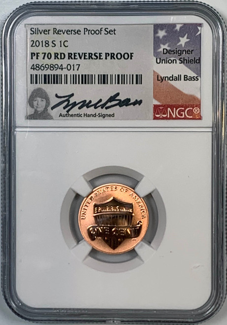 2018-S Lincoln Penny NGC Reverse PF70 RD Lyndall Bass Signed