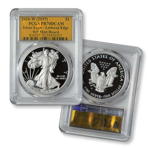 2016-W Proof Silver Eagle PCGS PR70 DCAM (West Point Mint Hoard) - Exclusive Gold Foil Label