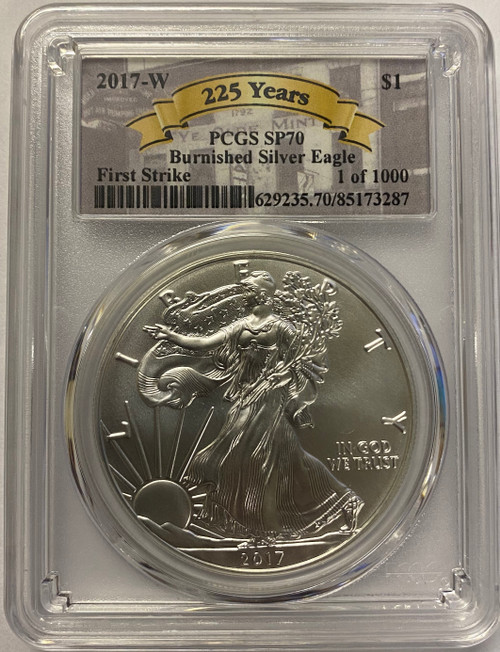 2017 Silver Eagle PCGS SP70 DCAM First Strike 1 of 1,000 225th Anniversary