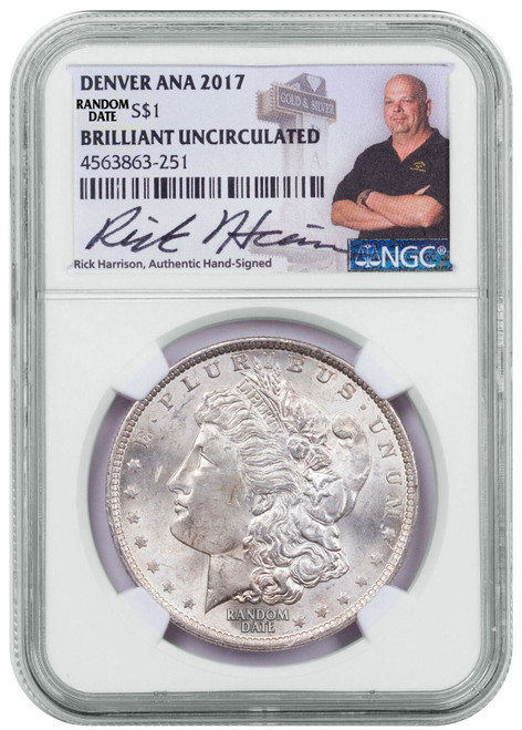 Morgan Silver Dollar Denver ANA 2017 NGC BU Exclusive Rick Harrison Signed