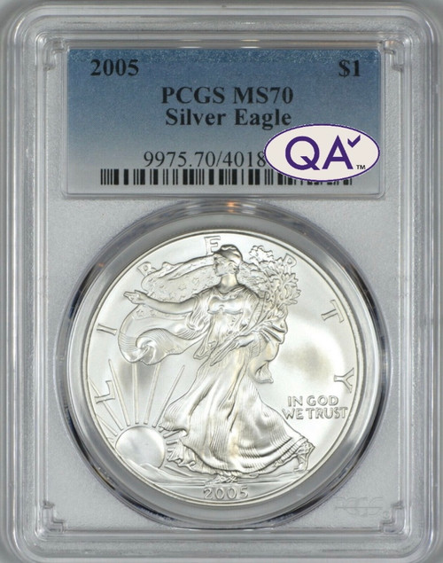 2005 Silver Eagle PCGS MS70 QA √ Approved