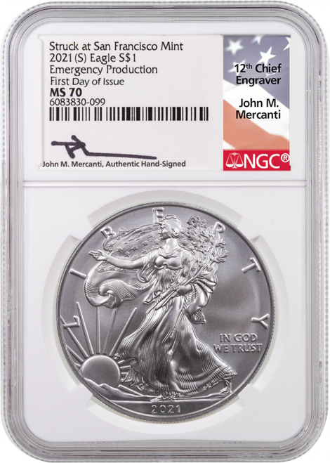 2021 (S) Silver Eagle NGC MS70 Emergency Production First Day of Issue John Mercanti Signed